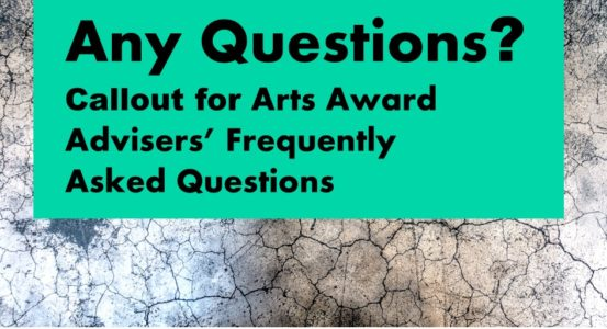 Are You an Arts Adviser Working in a Cultural or Educational Setting? We want your questions!