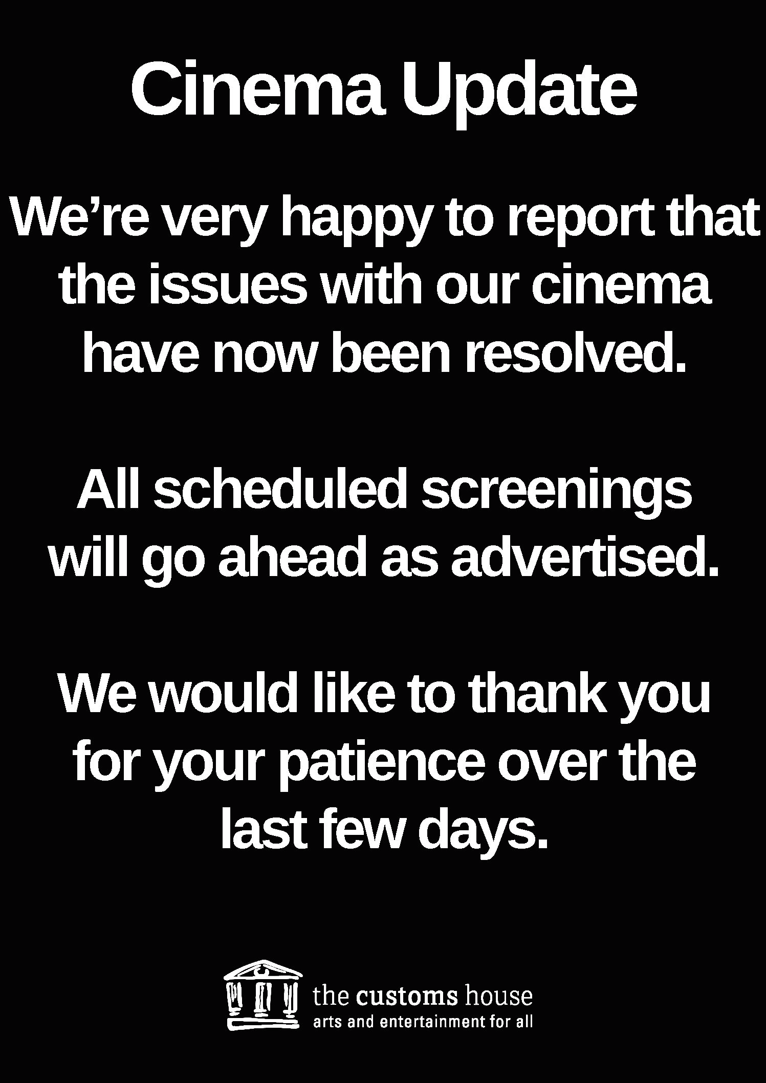 Customer Notice – Cinema