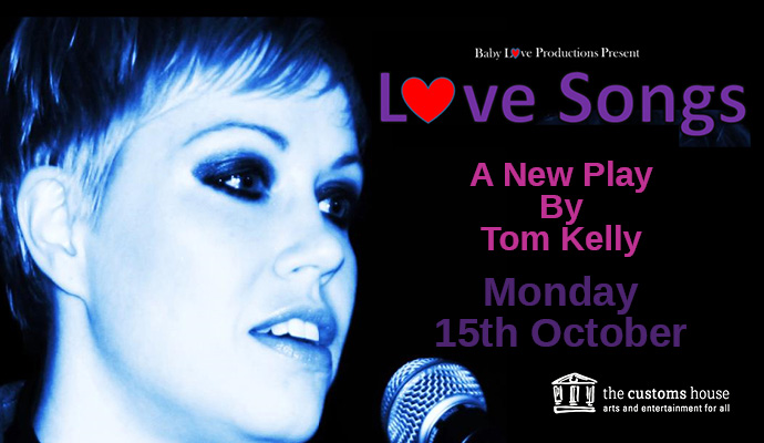 Love Songs - A New Play by Tom Kelly Image