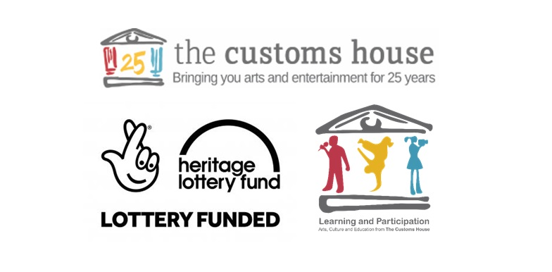 The Customs House Bringing You arts and entertainment for 25 years logo; Heritage Lotter Fund Lottery Funded Logo; Learning and Particpation Logo