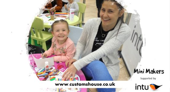 The Customs House's Mini Makers supported by intu