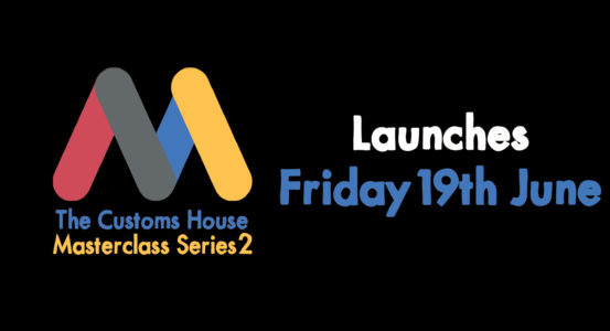Masterclass Series 2 Launches Friday 19th June