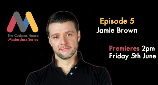 Masterclass Series: Episode 5 with Jamie Brown