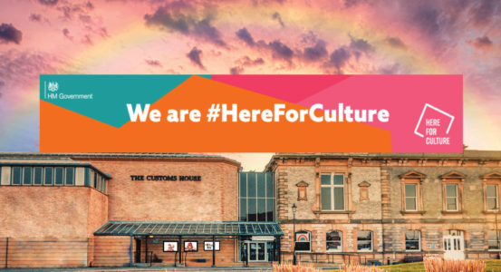 The Customs House receives lifeline grant from Government's £1.57 billion Culture Recovery Fund