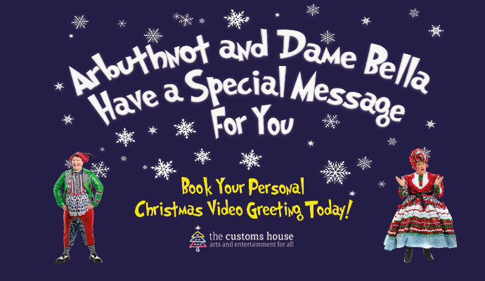 Arbuthnot And Dame Bella Have A Special Christmas Message For You Image