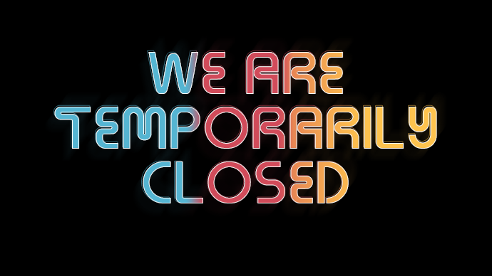 We Are Temporarily Closed Image