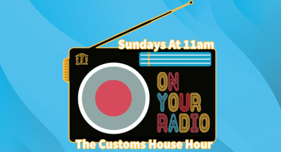 The Customs House Hour – Coming Soon