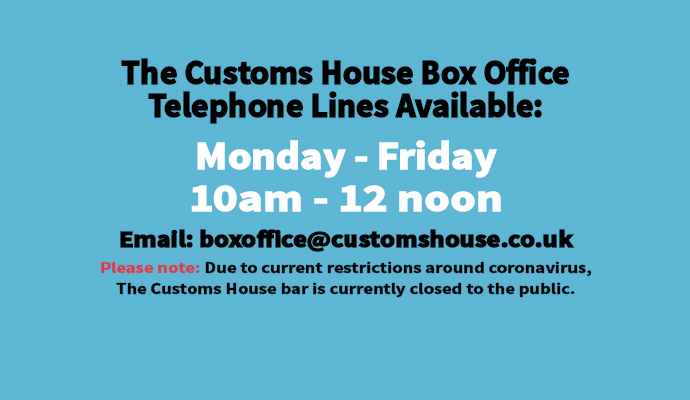 The Customs House Box Office Telephone Lines Available: Image